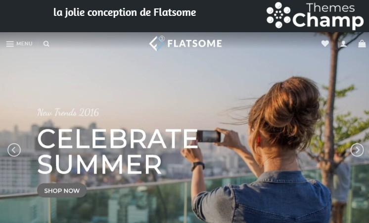 la jolie conception de Flatsome