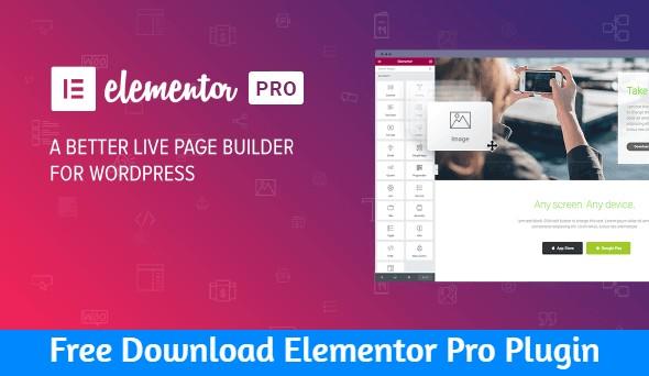 Free Download Elementor Pro Plugin nulled